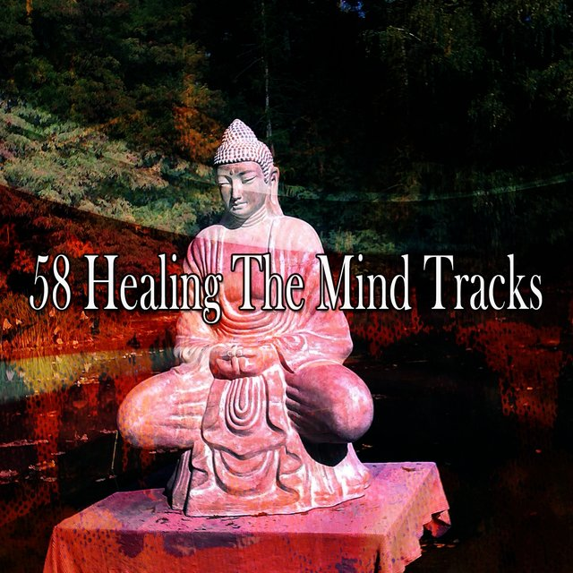 58 Healing the Mind Tracks