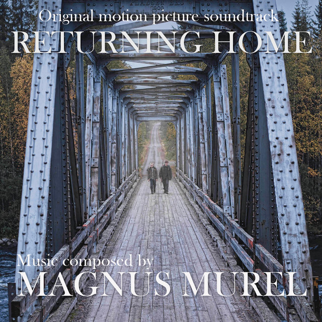Returning Home (Original Motion Picture Soundtrack)