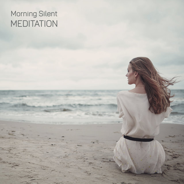 Morning Silent Meditation – Healthy Ritual, Deep Meditation, Relieve Stress