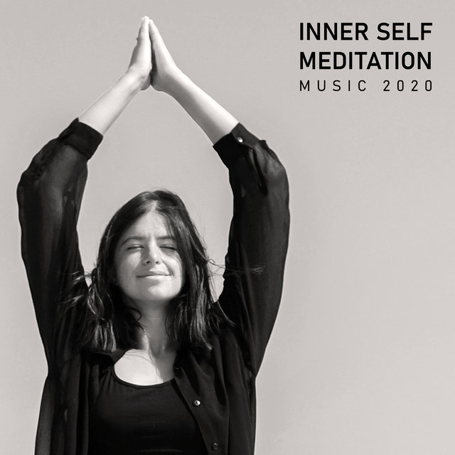 Inner Self Meditation Music 2020