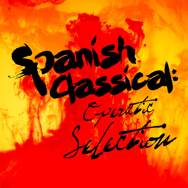 Spanish Classical: Operatic Selection