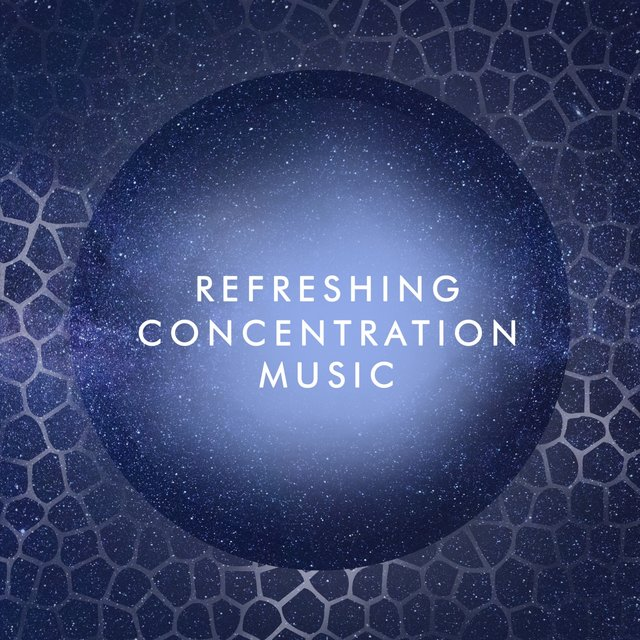 Refreshing Concentration Music