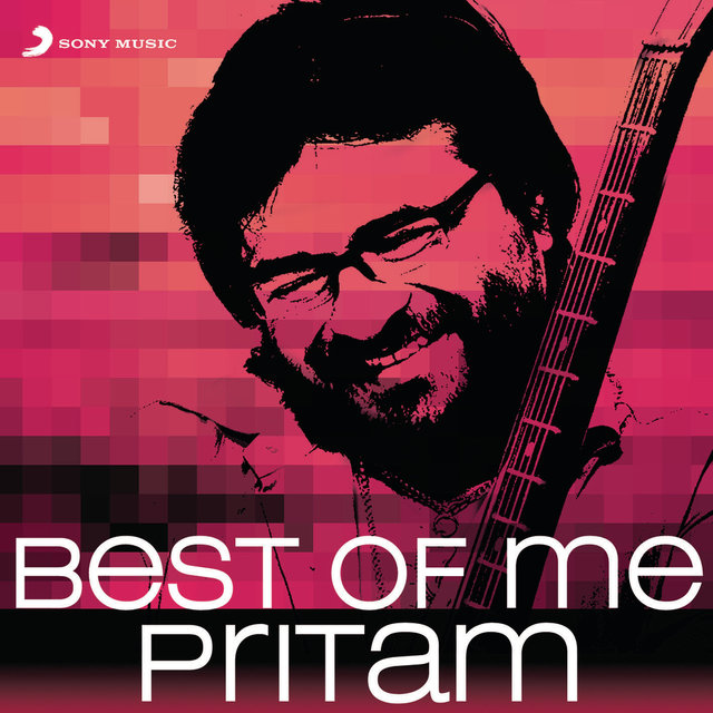 Best of Me Pritam
