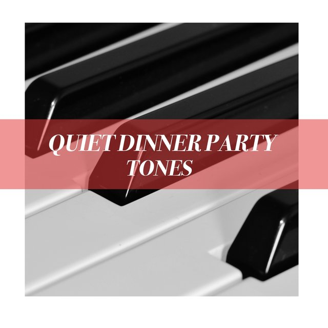 Quiet Dinner Party Piano Tones