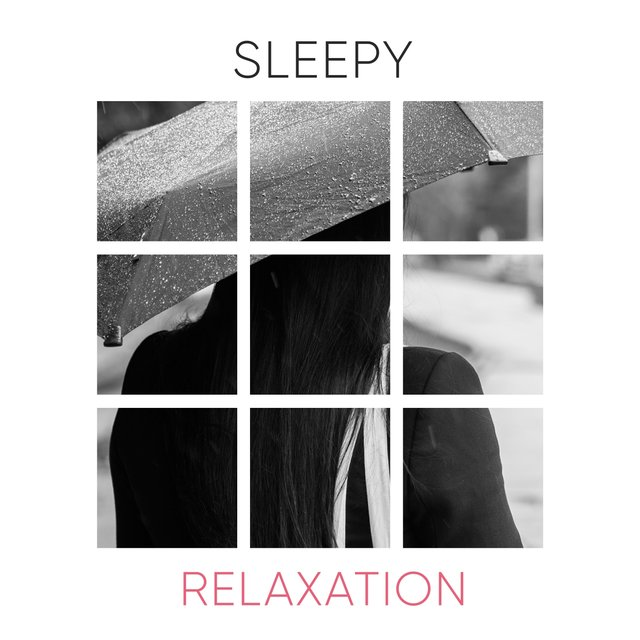 # 1 A 2019 Album: Sleepy Relaxation