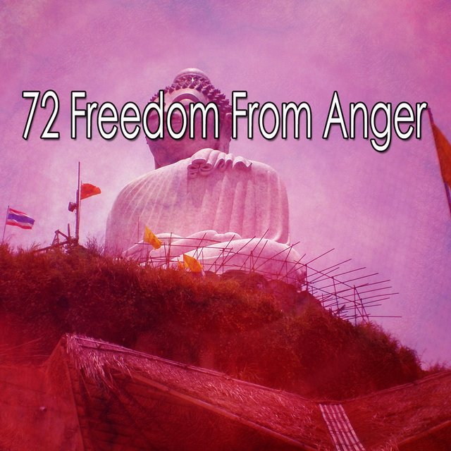 72 Freedom from Anger