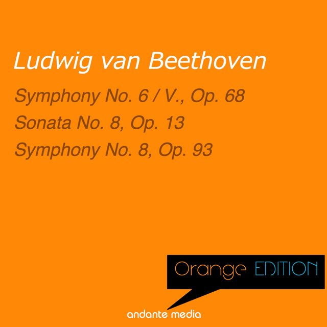 Orange Edition - Beethoven: Sonata No. 8, Op. 13 & Symphony No. 8, Op. 93