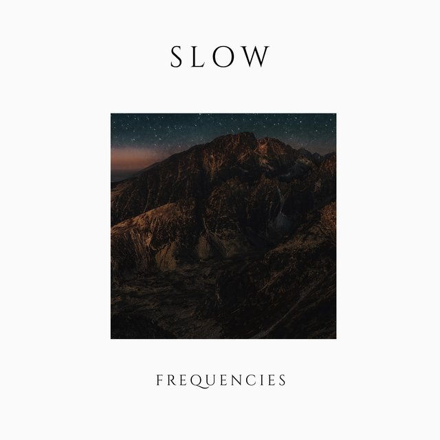 # 1 Album: Slow Frequencies