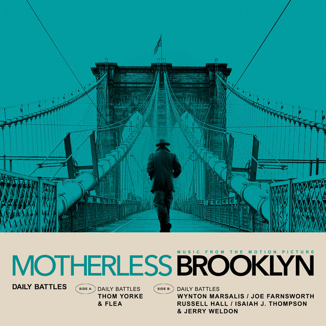 Daily Battles (From Motherless Brooklyn: Original Motion Picture Soundtrack)