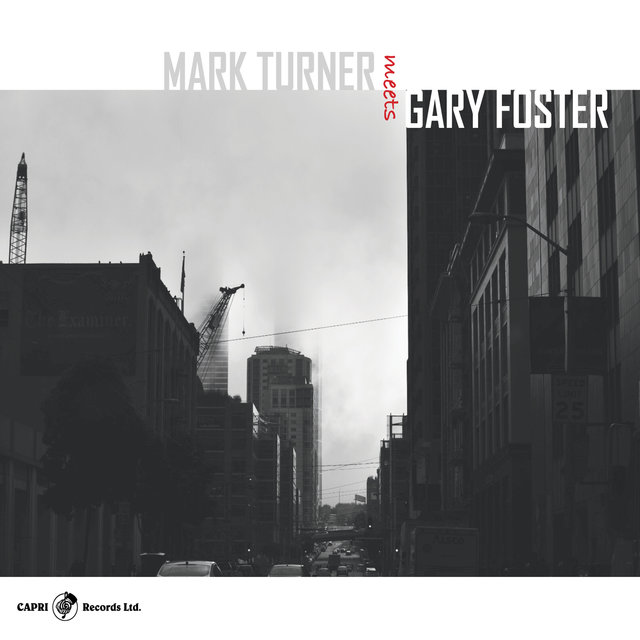 Mark Turner Meets Gary Foster