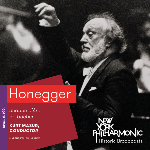 Honegger: Jeanne d'Arc au bûcher (Recorded 1994)