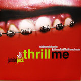 Thrill Me - Such A Thrill (Junior Jack Radio Mix)