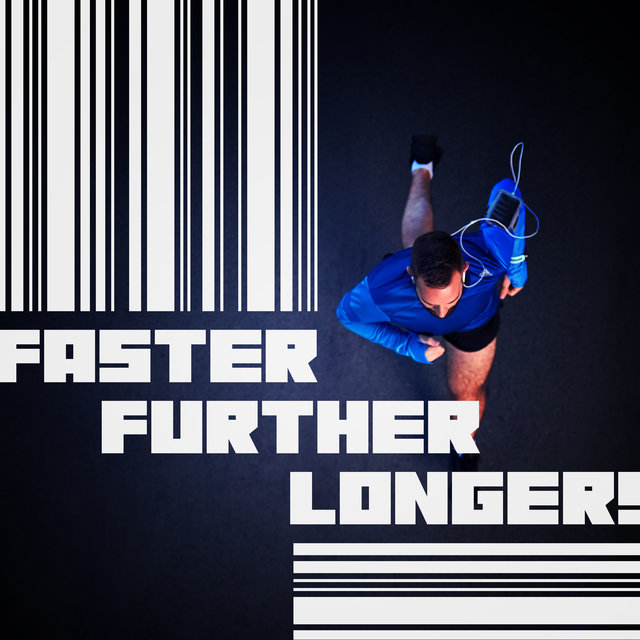 Faster, Further, Longer! - Energetic Chillout Music for Running Training