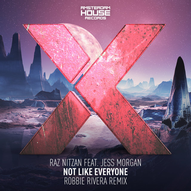 Not Like Everyone (Robbie Rivera Remix)
