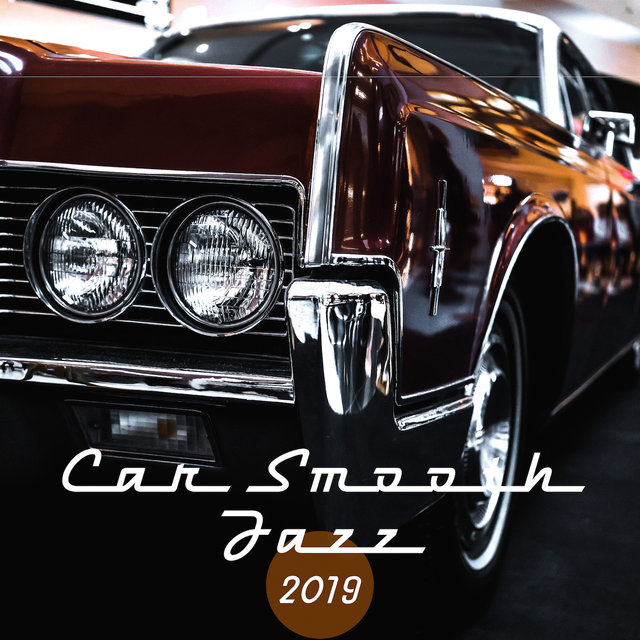Car Smooth Jazz 2019