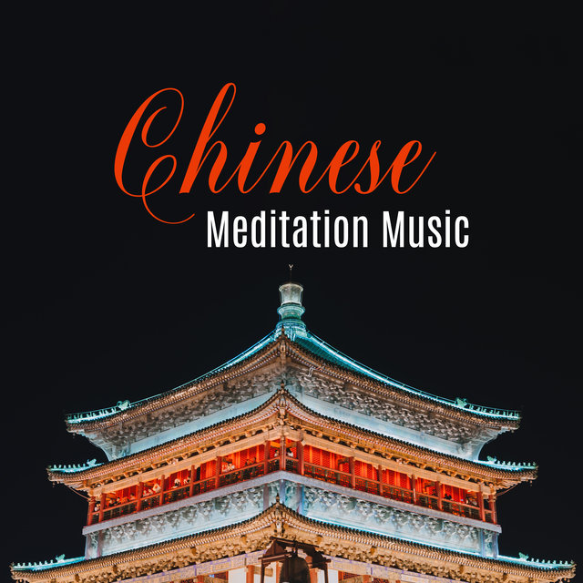 Chinese Meditation Music (For Taoist Buddhist Meditations Qigong and Zen)