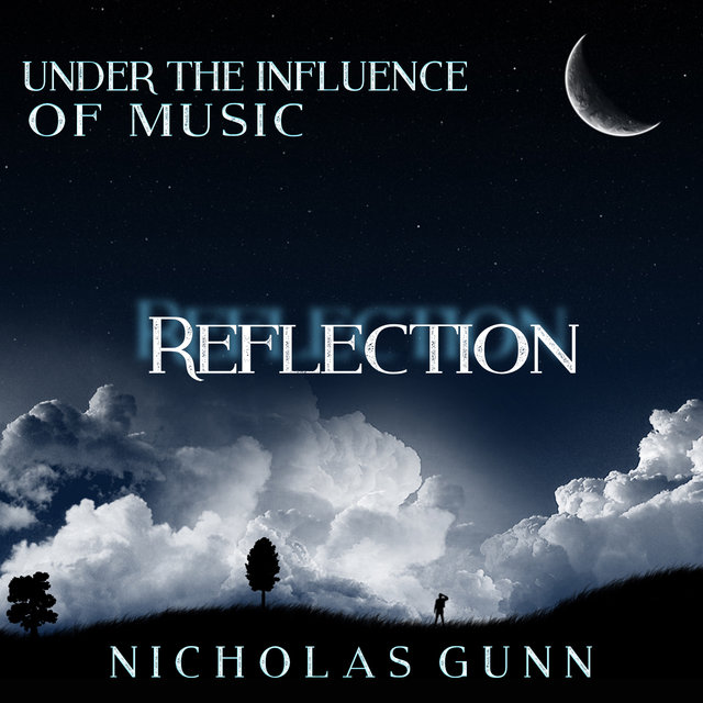 Reflection, Under the Influence of Music