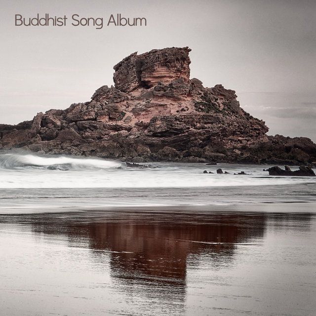 Buddhist Song Album: Meditation – Yoga – Mindfulness
