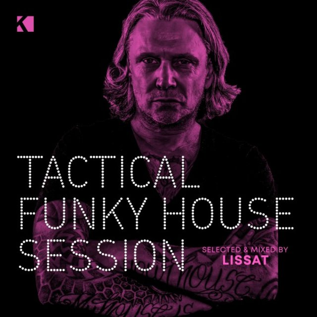 Tactical Funky House Session (Selected and Mixed by Lissat)