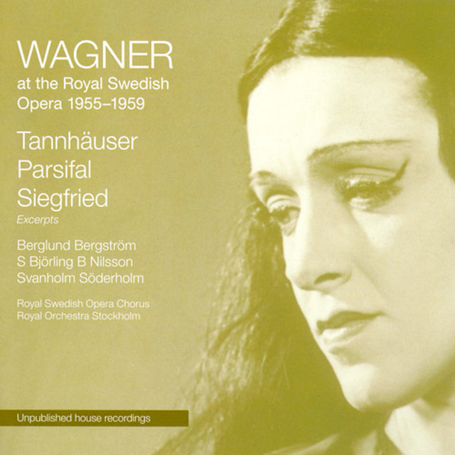 Wagner: Wagner at the Royal Swedish Opera - Tannhauser - Parsifal - Siegfried Excerpts (Sung in Swedish) (1955-1959)