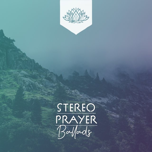 Stereo Prayer Ballads