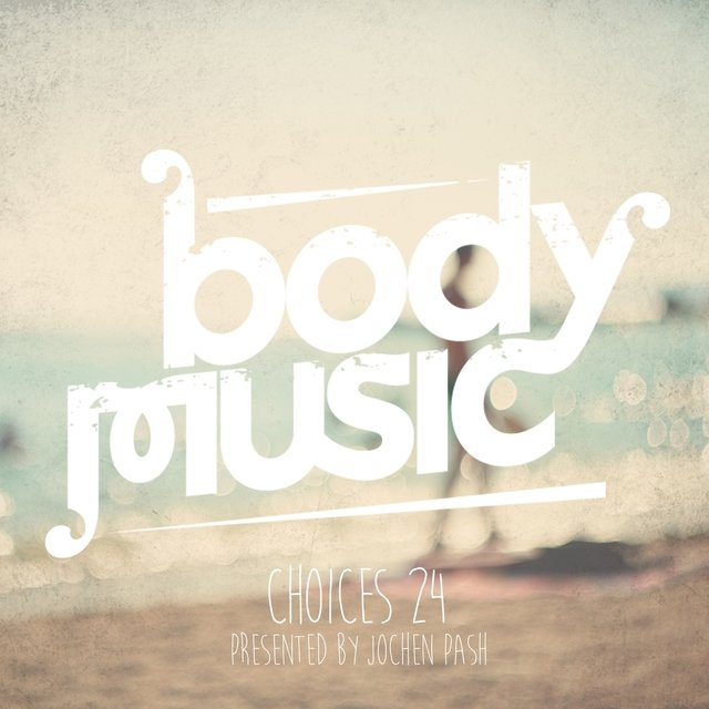 Body Music - Choices 24