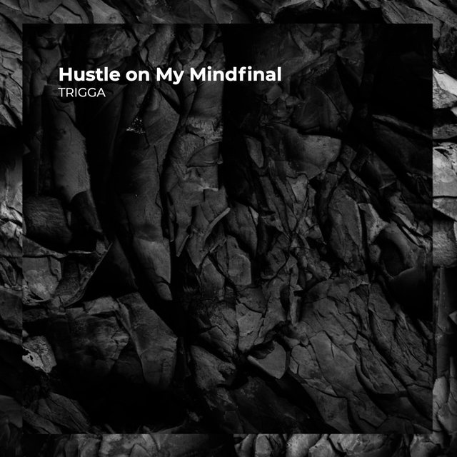 Hustle on My Mindfinal