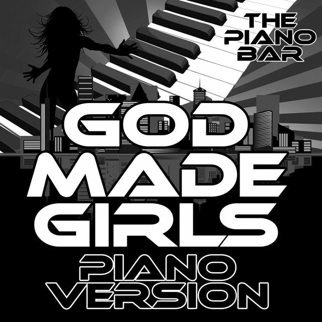 God Made Girls (Piano Version)