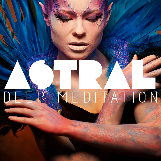 Astral Deep Meditation - Healing Music Therapy, Inner Balance, Inner Harmony, Meditation Music Zone, Meditation of Mindfulness, Healing Rituals, Zen, Chakra Healing