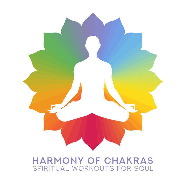 Harmony of Chakras: Spiritual Workouts for Soul