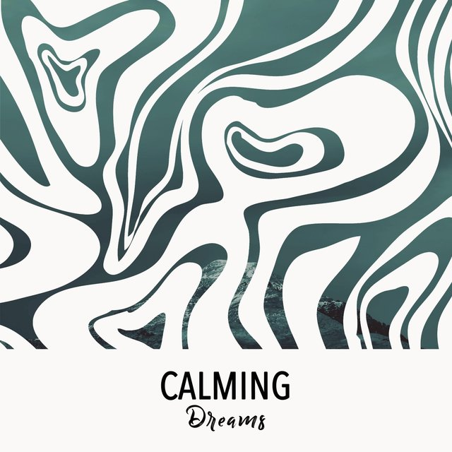 # 1 Album: Calming Dreams