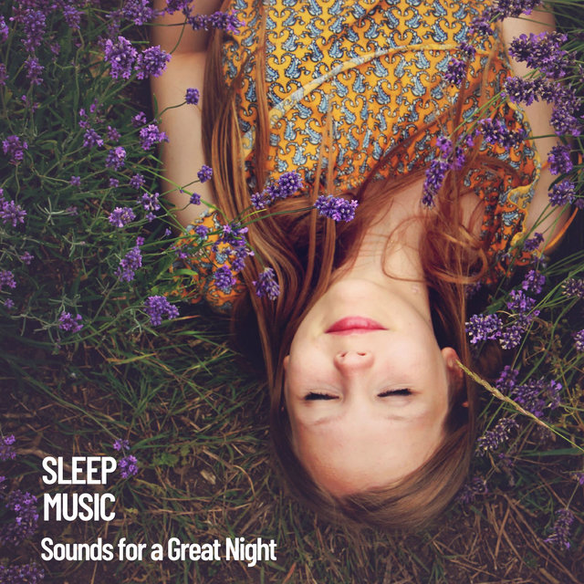 Sleep Music: Sounds for a Great Night