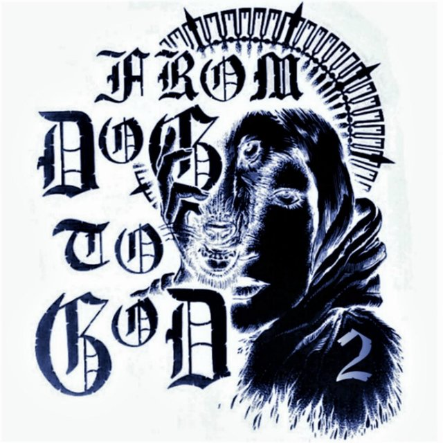 From Dog to God 2