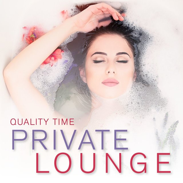 Private Lounge - Quality Time