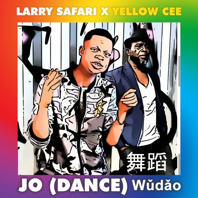Cover art for album Jo (Dance) Wudao [feat. Yellow Cee] by Larry Safari