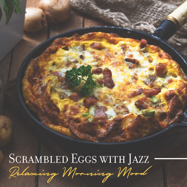 Scrambled Eggs with Jazz