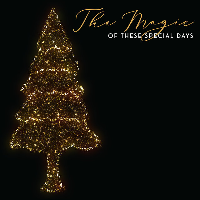 The Magic of These Special Days – Traditional Carols for Christmas Time 2020