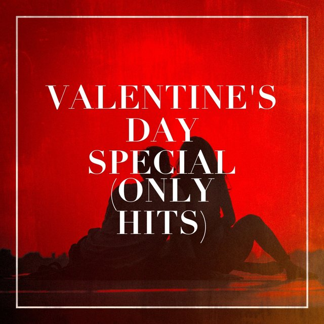 Valentine's Day Special (Only Hits)