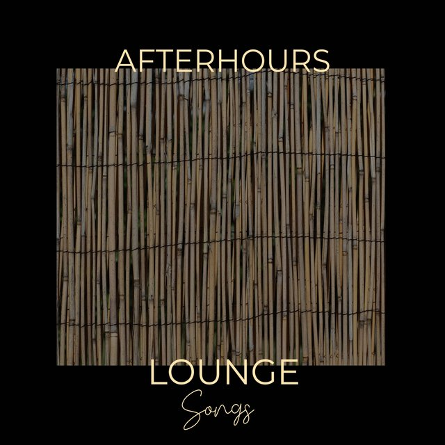 Afterhours Lounge Songs