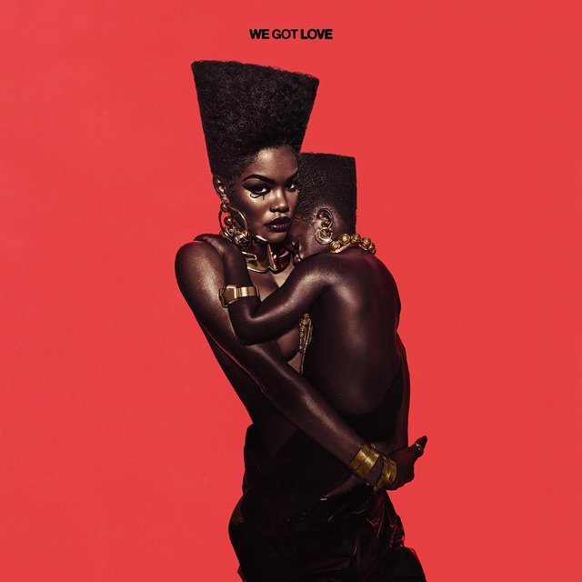 Cover art for album We Got Love by Teyana Taylor