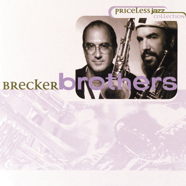 Priceless Jazz 25: Brecker Brothers