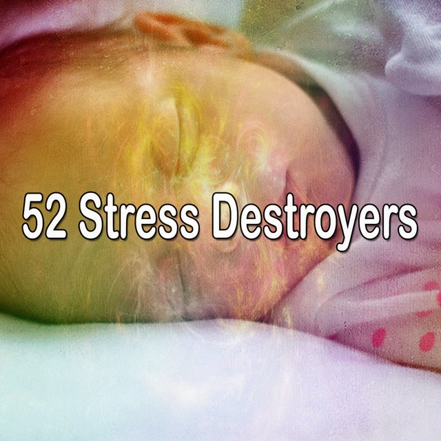 52 Stress Destroyers