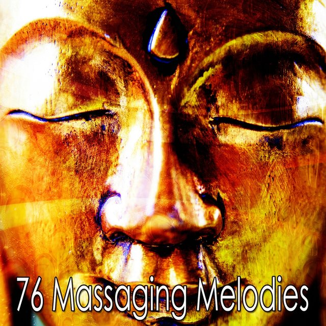 76 Massaging Melodies