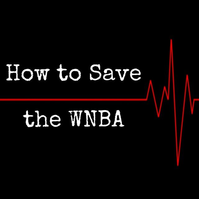 How to Save the WNBA - EP
