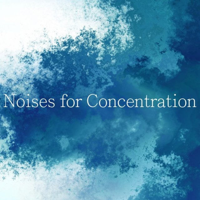 Noises for Concentration