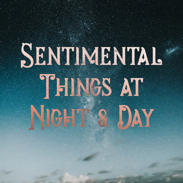 Sentimental Things at Night & Day - Mellow Instrumental Jazz Collection 2020