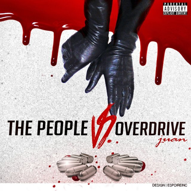 The People Vs. Overdrive Juan