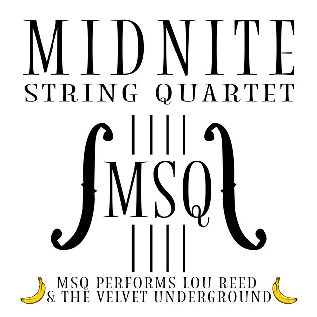 MSQ Performs Lou Reed & The Velvet Underground