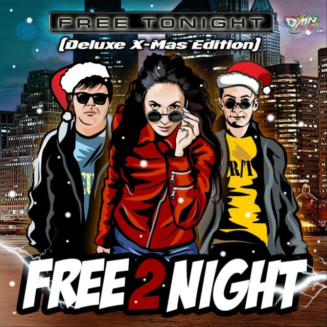 Free Tonight (Deluxe X-Mas Edition)