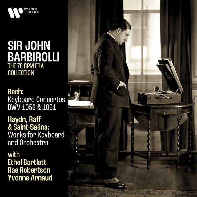 Bach: Keyboard Concertos, BWV 1056 & 1061 - Haydn, Raff & Saint-Saëns: Works for Keyboard and Orchestra
